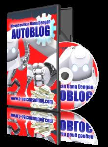 Menghasilkan Uang Dengan Autoblog