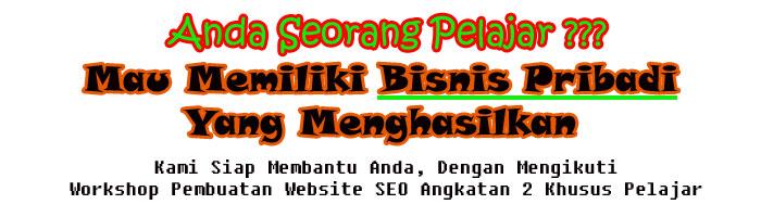 workshop pembuatan website seo khusus pelajar, internet marketing, bisnis internet, jadwal seminar